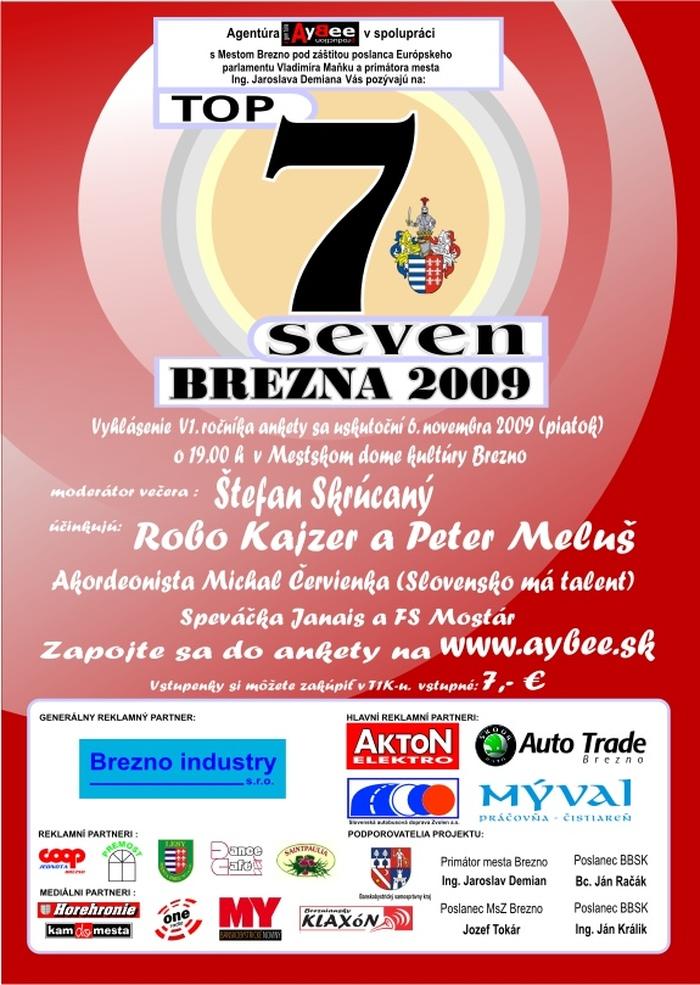 TOP seven (7) Brezna 2009