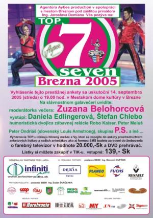 Top seven /7/ Brezna 2005